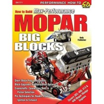 How to Build Max-Performance MOPAR Big-Blocks Book