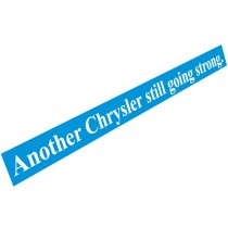 """Another Chrysler Still Going Strong"" Decal"