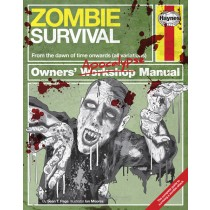 Zombie Survival Manual: From the dawn of time onwards